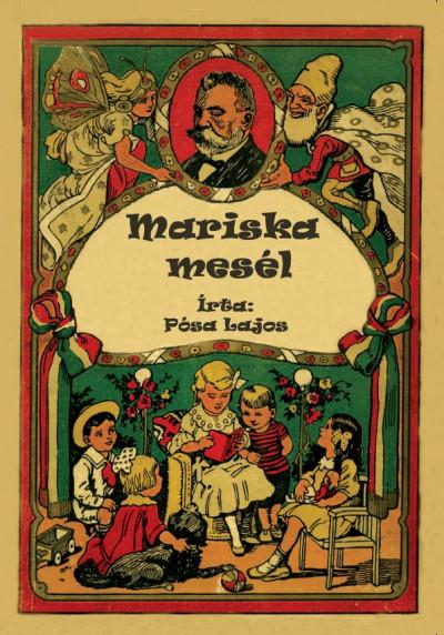 Pósa Lajos - Mariska mesél
