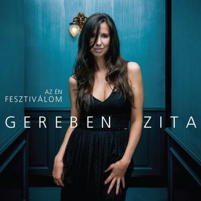Gereben Zita - Az én fesztiválom - CD