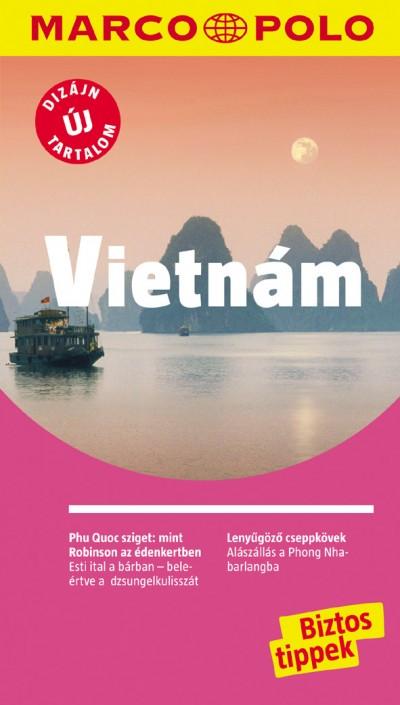 - Vietnám - Marco Polo - Új tartalommal