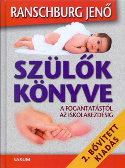 Ranschburg Jenő - Szülők könyve
