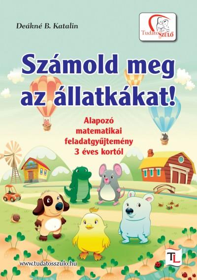 Deákné Bancsó Katalin - Számold meg az állatkákat!