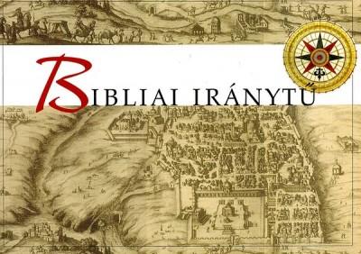 Burján Tamás  (Szerk.) - Pecsuk Ottó  (Szerk.) - Bibliai iránytű