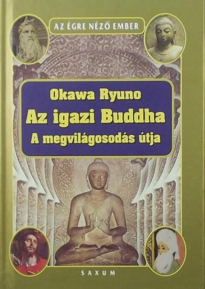 Ryuho Okawa - Az igazi Buddha