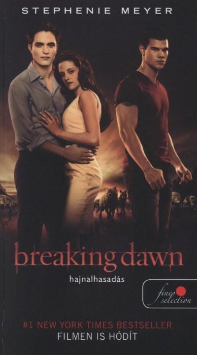 Stephenie Meyer - Breaking Dawn - Hajnalhasadás