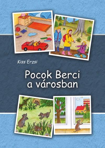 Kiss Erzsi - Pocok Berci a városban
