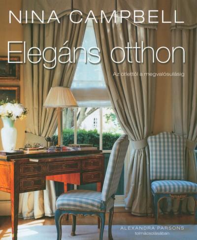Nina Campbell - Elegáns otthon