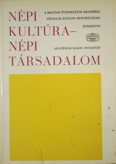 Kósa László  (Szerk.) - Ortutay Gyula  (Szerk.) - Népi kultúra - Népi társadalom X.