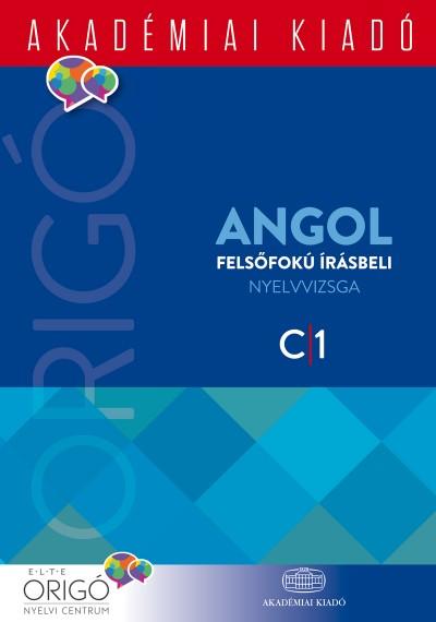 - Origó - Angol felsőfokú írásbeli nyelvvizsga 2017 - C1
