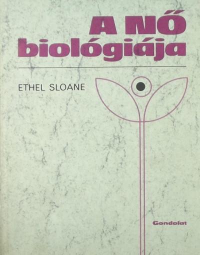 Ethel Sloane - A nő biológiája