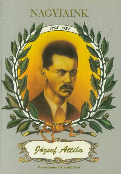 Karádi Zsolt - Nagyjaink: József Attila