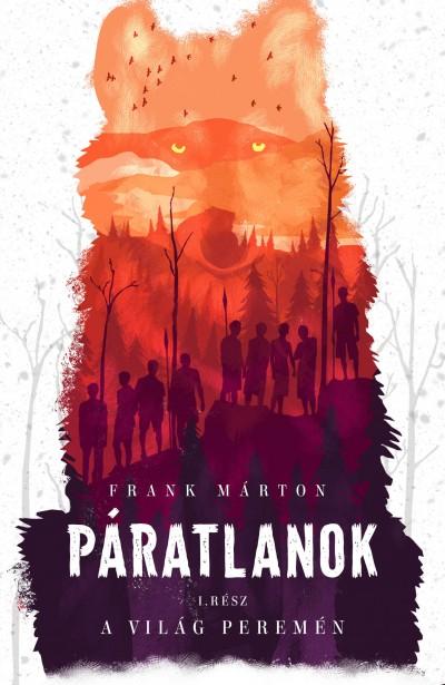 Frank Márton - Páratlanok 1. - A világ peremén
