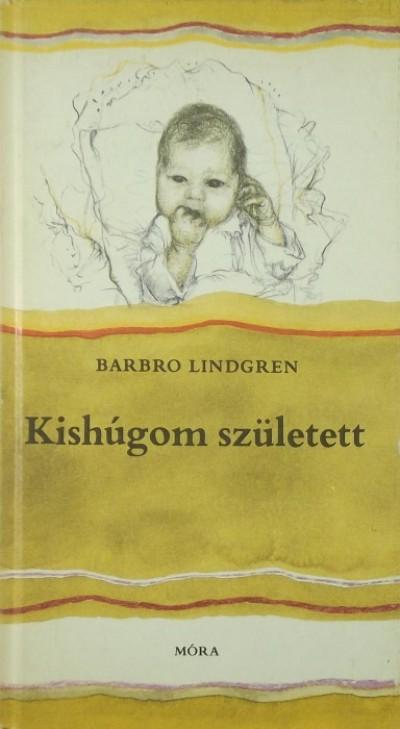 Barbro Lindgren - Kishúgom született
