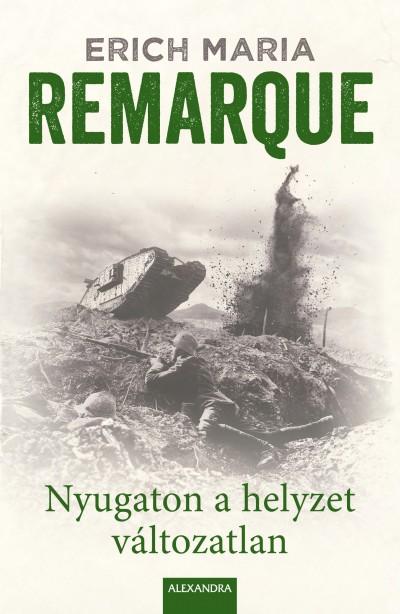 Erich Maria Remarque - Nyugaton a helyzet változatlan