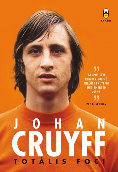 Johan Cruyff - Totális foci