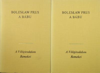 Boleslaw Prus - A bábu I-II.