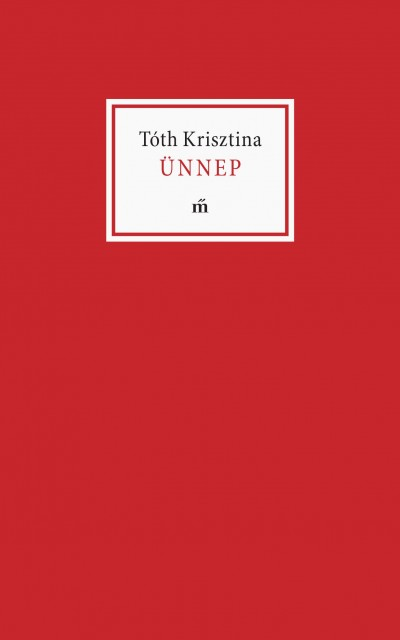 Tóth Krisztina - Lator László  (Vál.) - Ünnep