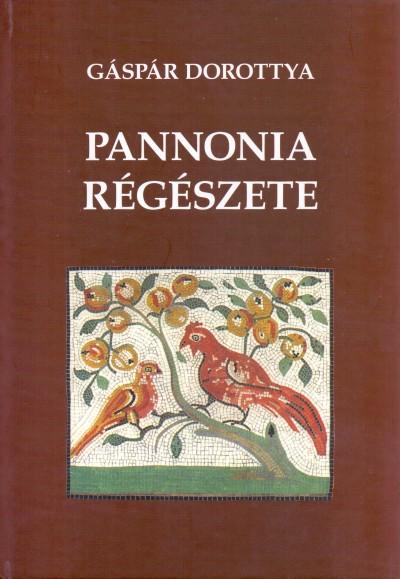 Gáspár Dorottya - Pannonia régészete