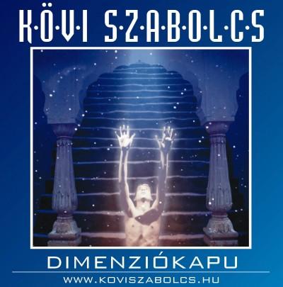 Kövi Szabolcs - Dimenziókapu - CD