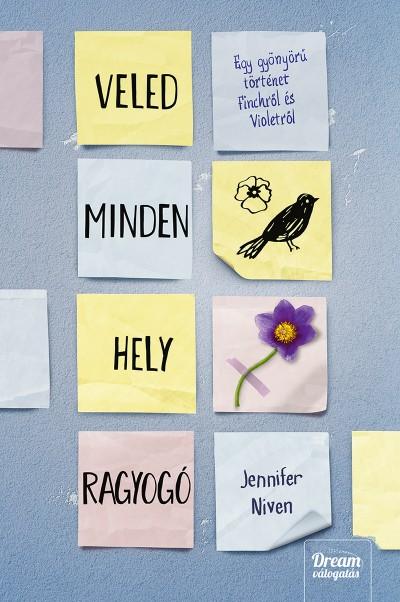 Jennifer Niven - Veled minden hely ragyogó - Puha kötés