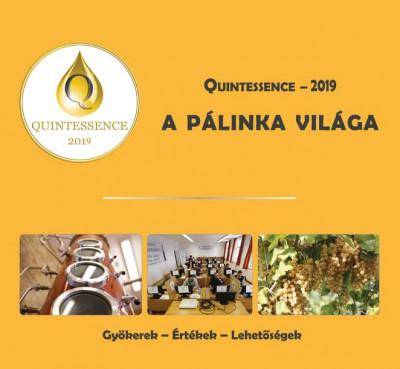 Takács László  (Szerk.) - Quintessence - 2019 - A pálinka világa