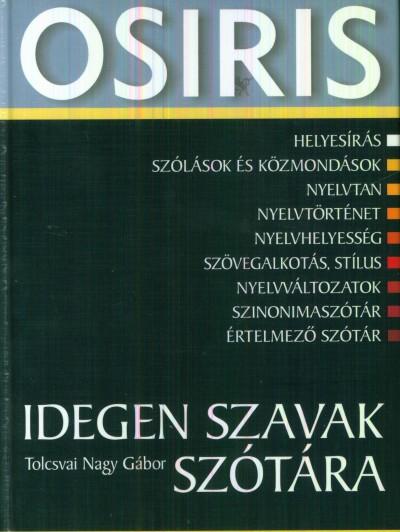 Tolcsvai Nagy Gábor - Idegen szavak szótára