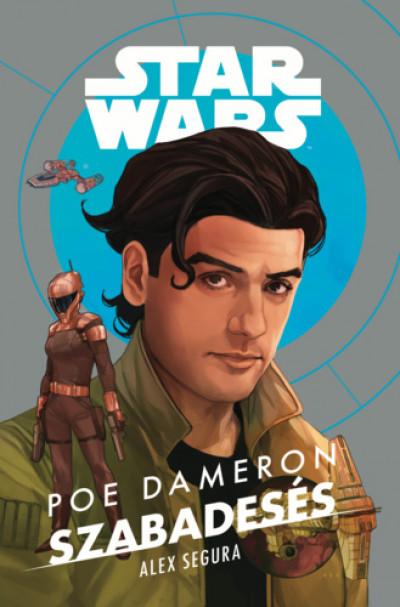 Alex Segura - Star Wars: Poe Dameron - Szabadesés