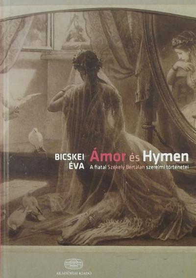 Bicskei Éva - Ámor és Hymen