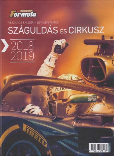 Bethlen Tamás - Mészáros Sándor - Száguldás és cirkusz 2018-2019