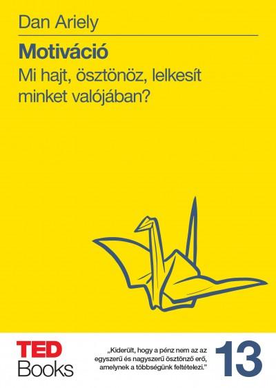 Dan Ariely - Motiváció