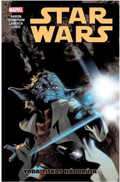 Jason Aaron - Star Wars: Yoda titkos háborúja - képregény