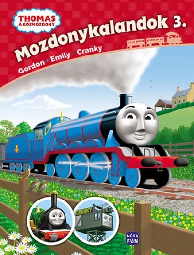 W. Awdry - Thomas, a gőzmozdony - Mozdonykalandok 3.