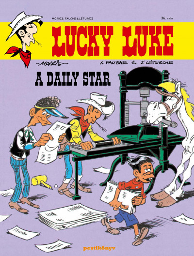 X. Fauche - Léturgie Jean - Lucky Luke 36. - A Daily Star