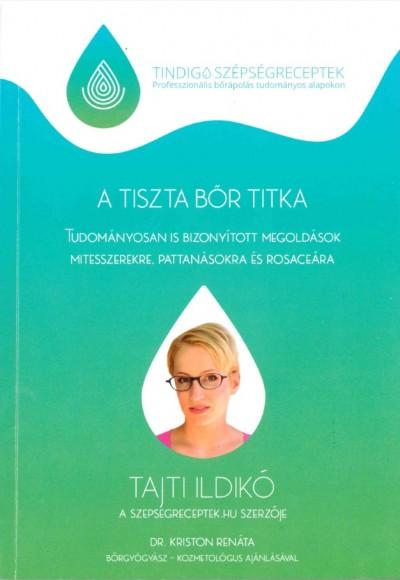 Tajti Ildikó - A tiszta bőr titka fd2a3b5feb