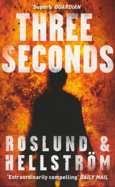 Börge Hellström - Anders Roslund - Three Seconds