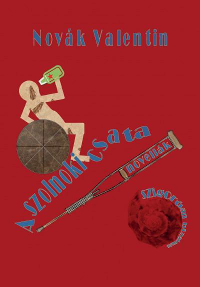 Novák Valentin - A szolnoki csata
