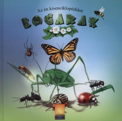 - Bogarak - Az én kisenciklopédiám