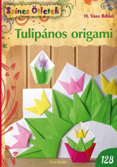 a432df4129 Tulipános origami - Fejlesztés kicsiknek és nagyoknak