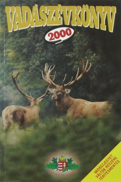 Pechtol János  (Szerk.) - Vadászévkönyv 2000