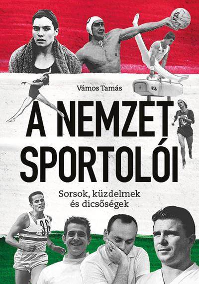 Vámos Tamás - A Nemzet Sportolói