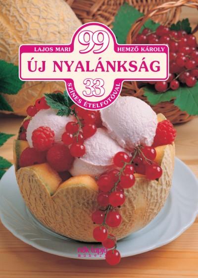 Hemző Károly - Lajos Mari - 99 Új nyalánkság