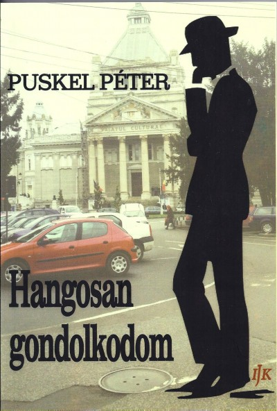 Puskel Péter - Hangosan gondolkodom