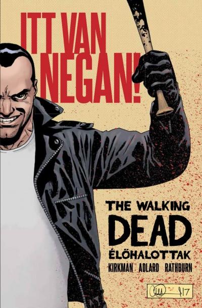Robert Kirkman - The Walking Dead - Élőhalottak