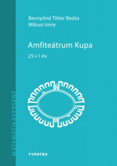Besnyőné Titter Bea - Mikusi Imre - Amfiteátrum Kupa