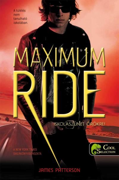 James Patterson - Maximum Ride 2 - Iskolaszünet örökre!