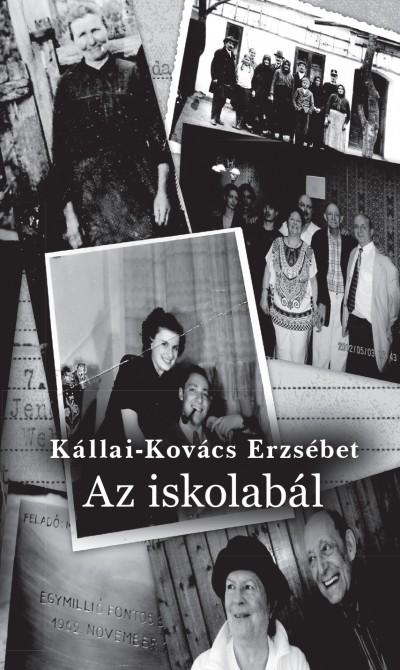 Kállai-Kovács Erzsébet - Az iskolabál