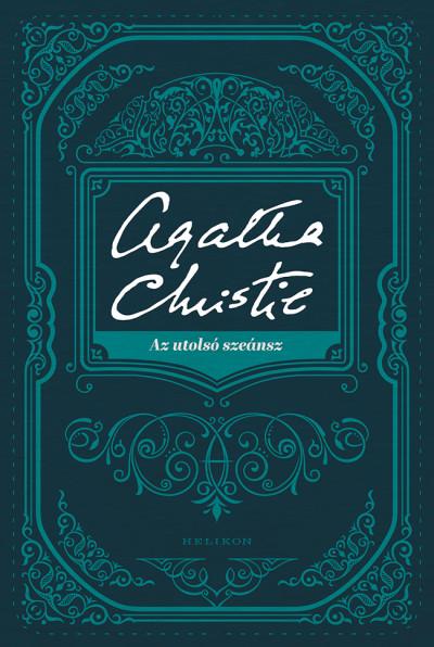 Christie Agatha - Az utolsó szeánsz