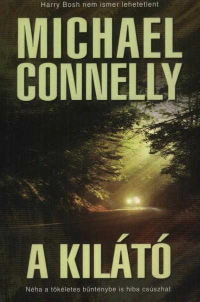 Michael Connelly - A kilátó
