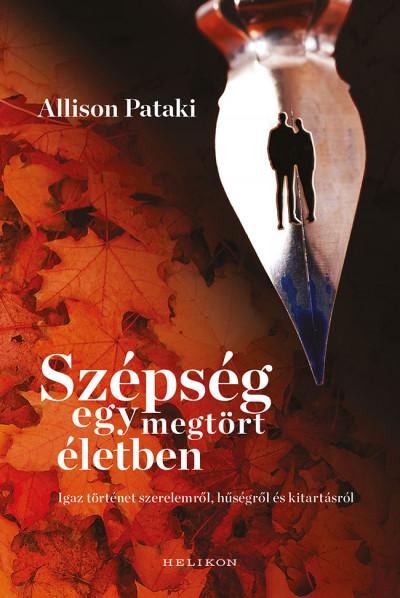 Allison Pataki - Szépség egy megtört életben