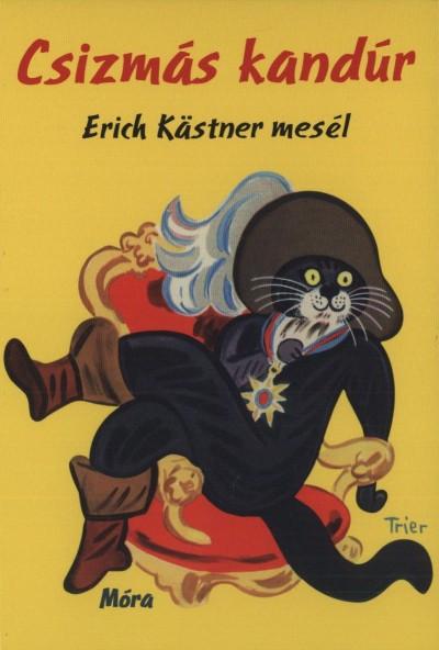 Erich Kästner - Csizmás Kandúr