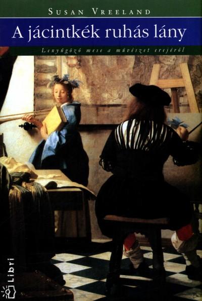 Susan Vreeland - A jácintkék ruhás lány